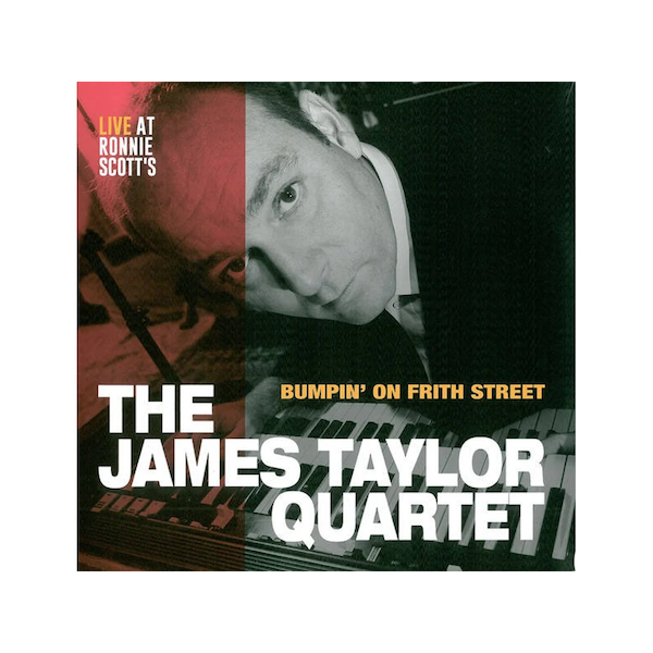 The James Taylor Quartet - Bumpin' on Frith Street Live at Ronnie Scott's Vinyl