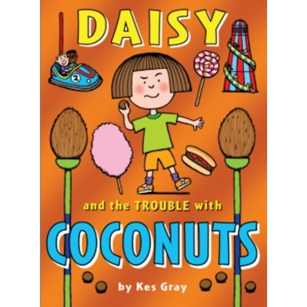 Daisy and the Trouble with Coconuts by Kes Gray (Paperback, 2012)