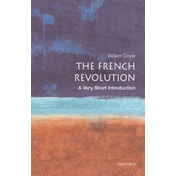 The French Revolution: A Very Short Introduction by Professor William Doyle (Paperback, 2001)