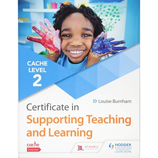 CACHE Level 2 Certificate in Supporting Teaching and Learning  Paperback / softback 2018