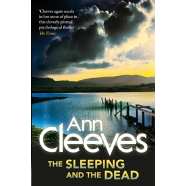 The Sleeping and the Dead by Ann Cleeves (Paperback, 2013)