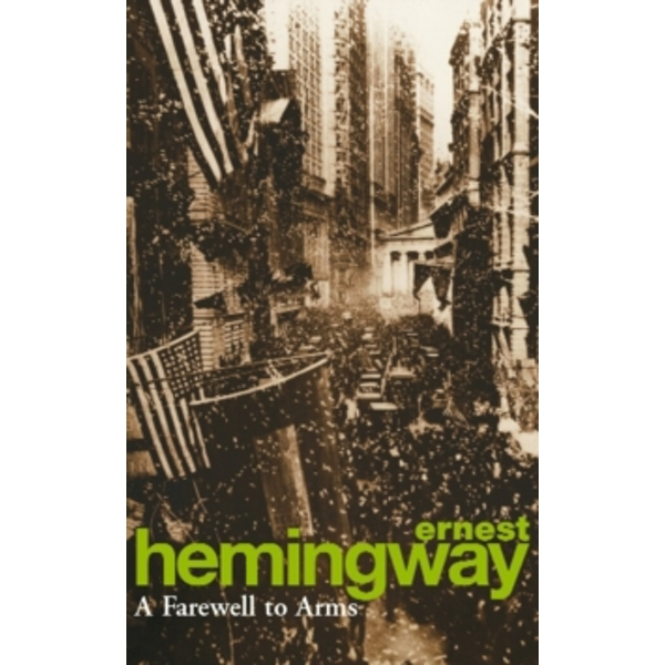 A Farewell To Arms by Ernest Hemingway (Paperback, 1994)