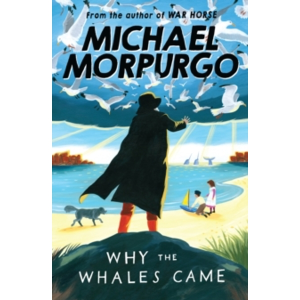 Why the Whales Came by Michael Morpurgo (Paperback, 2007)