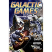 Galactic Games by Bryan Thomas Schmidt (Book, 2017)