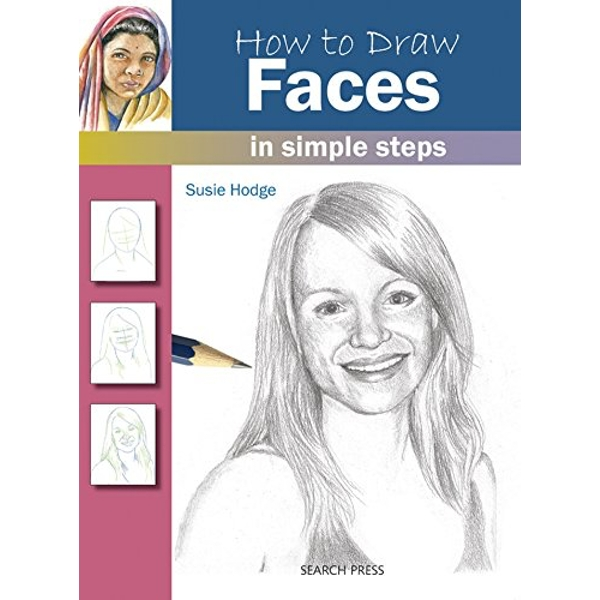 How to Draw: Faces by Susie Hodge (Paperback, 2011)