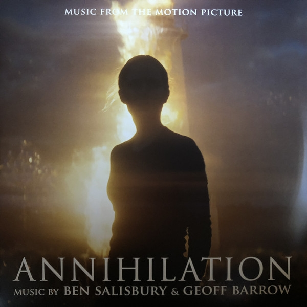 Ben Salisbury & Geoff Barrow - Annihilation (Music From The Motion Picture) Vinyl