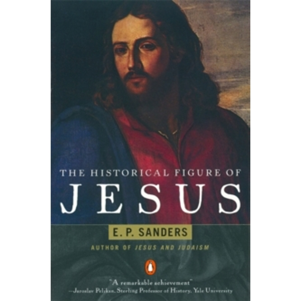 The Historical Figure of Jesus by E. Sanders (Paperback, 1995)