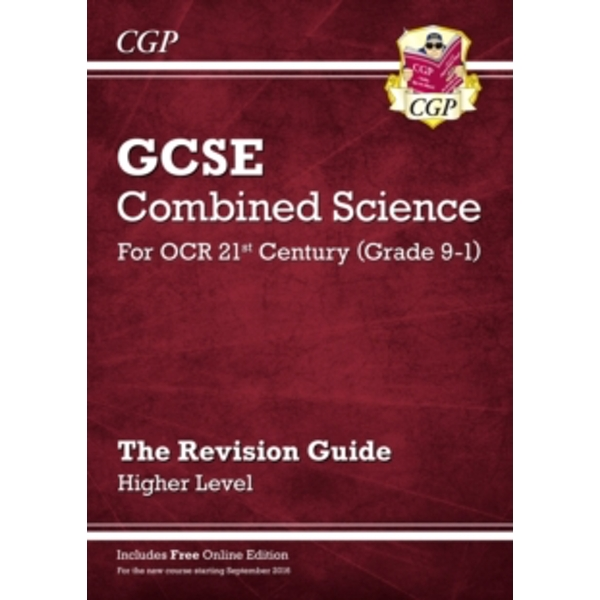 New Grade 9-1 GCSE Combined Science: OCR 21st Century Revision Guide with Online Edition - Higher by CGP Books (Paperback, 2016)