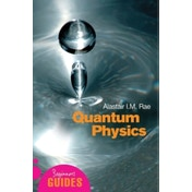 Quantum Physics: A Beginner's Guide by Alistair I. M. Rae (Paperback, 2005)