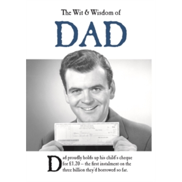 The Wit and Wisdom of Dad
