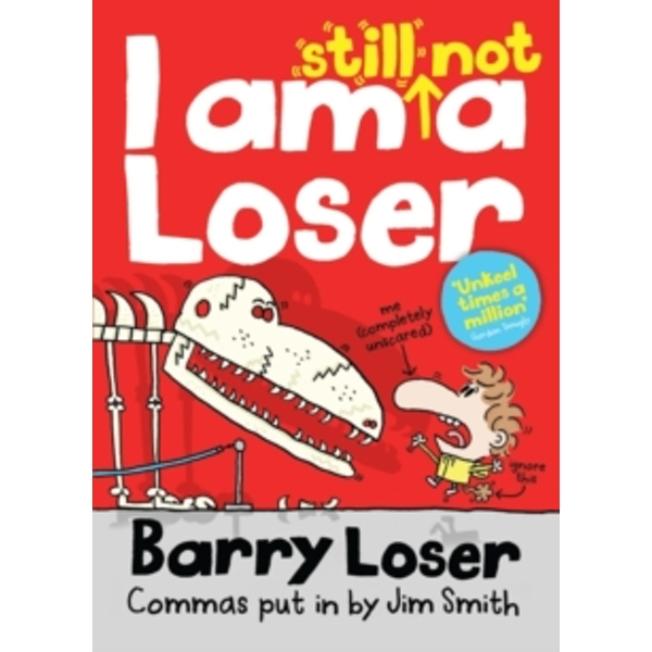 Barry Loser: I am Still Not a Loser by Jim Smith (Paperback, 2013)