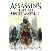 Underworld : Assassin's Creed Book 8