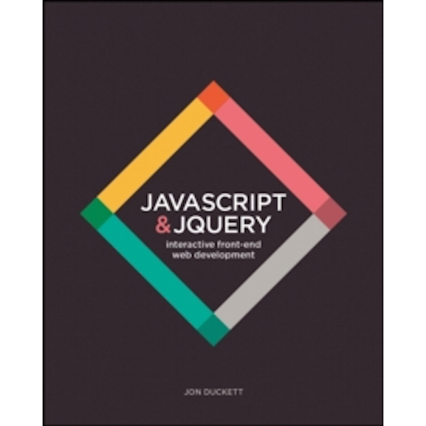 JavaScript & JQuery: Interactive Front-end Web Development by Jon Duckett (Paperback, 2014)