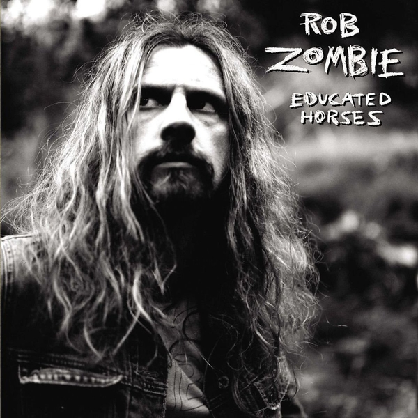 Rob Zombie - Educated Horses Vinyl