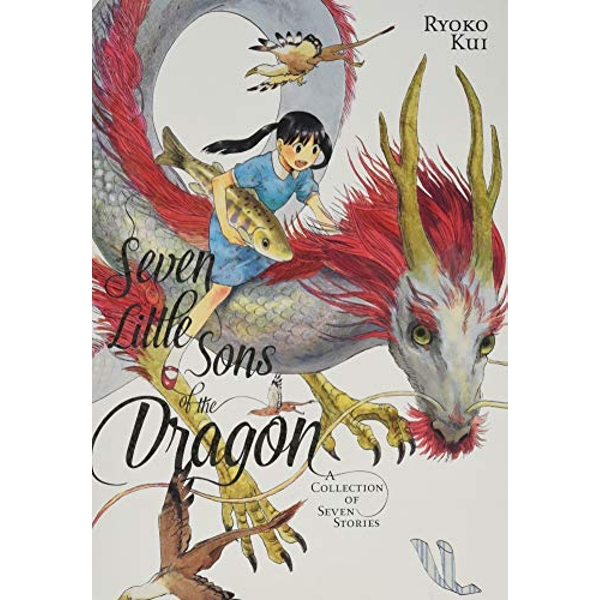 Seven Little Sons of the Dragon: A Collection of Seven Stories (Young Adult)