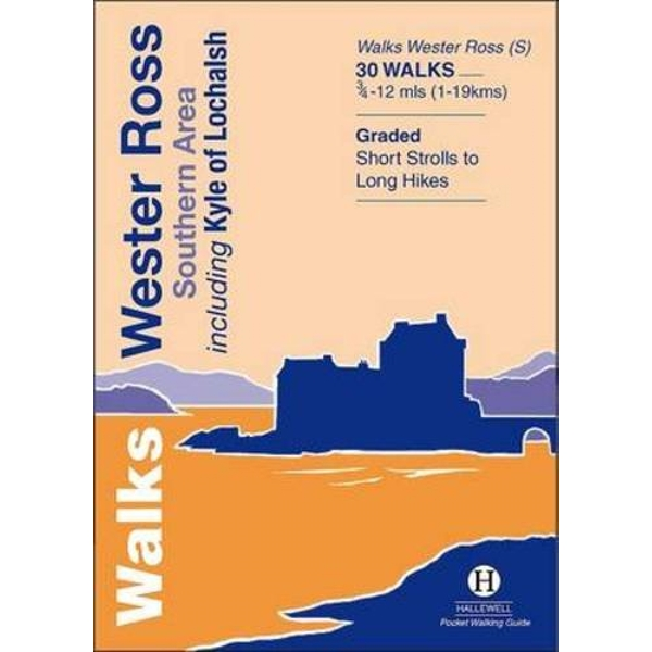 Walks Wester Ross Southern Area: Including Kyle of Lochalsh by Richard Hallewell (Paperback, 2012)