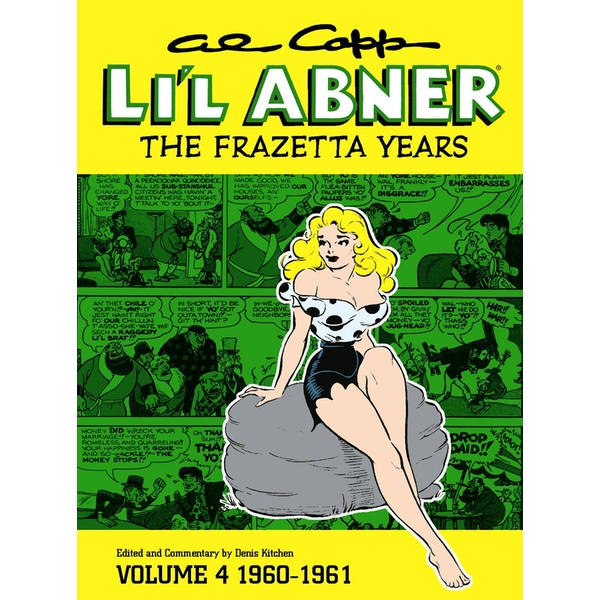Al Capp's Li'l Abner: The Frazetta Years Volume 4 (1960-1961) Hardcover