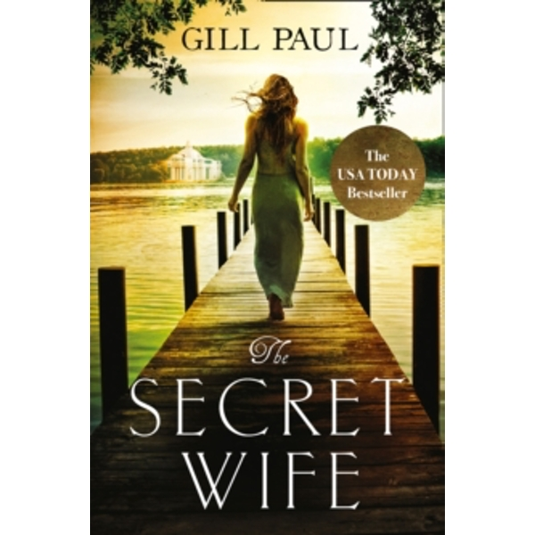 The Secret Wife : A Captivating Story of Romance, Passion and Mystery
