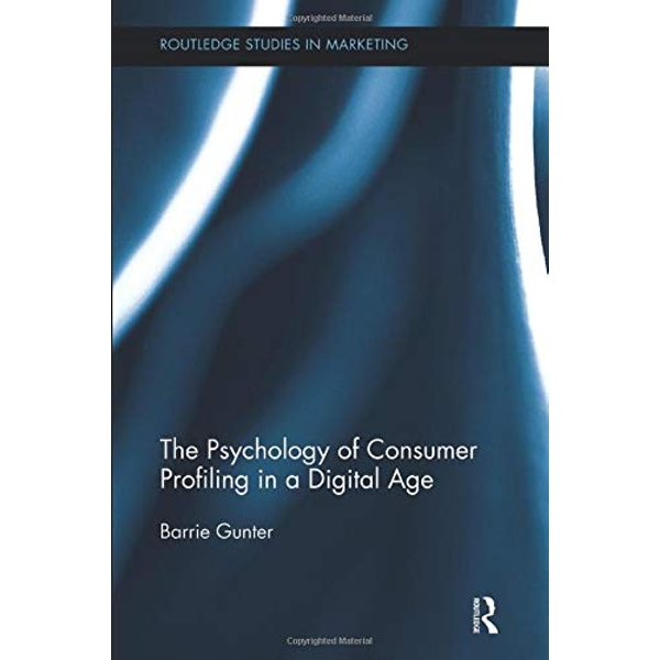 The Psychology of Consumer Profiling in a Digital Age  Paperback / softback 2018