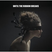 Until The Ribbon Breaks - A Lesson Unlearnt Vinyl
