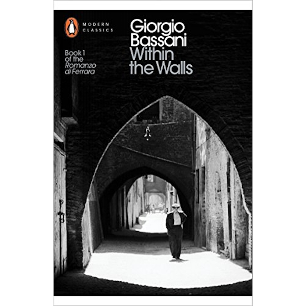 Within the Walls by Giorgio Bassani (Paperback, 2016)