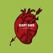 Giant Sand - Center Of The Universe 25th Anniversary CD