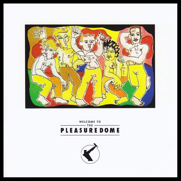 Frankie Goes To Hollywood - Welcome To The Pleasure Dome Vinyl