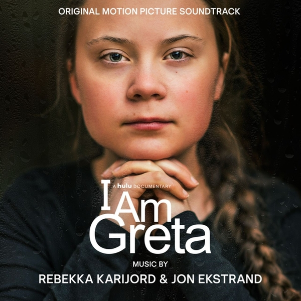 Rebekka Karijord & Jon Ekstrand - I Am Greta (Original Motion Picture Soundtrack) Vinyl
