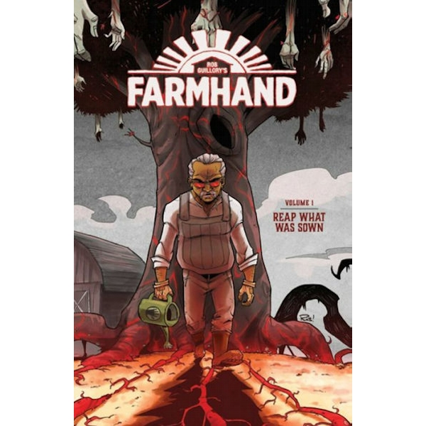 Farmhand Volume 1: Reap What Was Sown