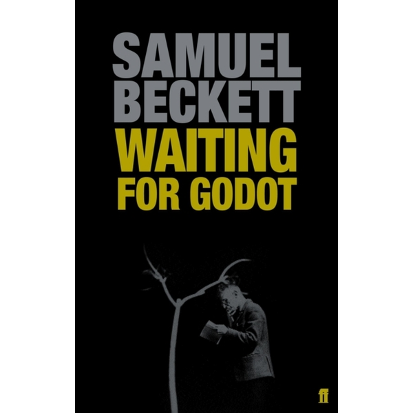 Waiting for Godot : A Tragicomedy in Two Acts (Paperback, 2006)