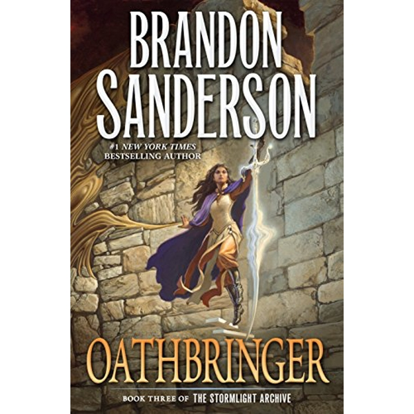 Oathbringer Book Three of the Stormlight Archive Paperback 2018