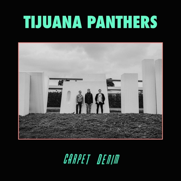 Tijuana Panthers - Carpet Denim Vinyl