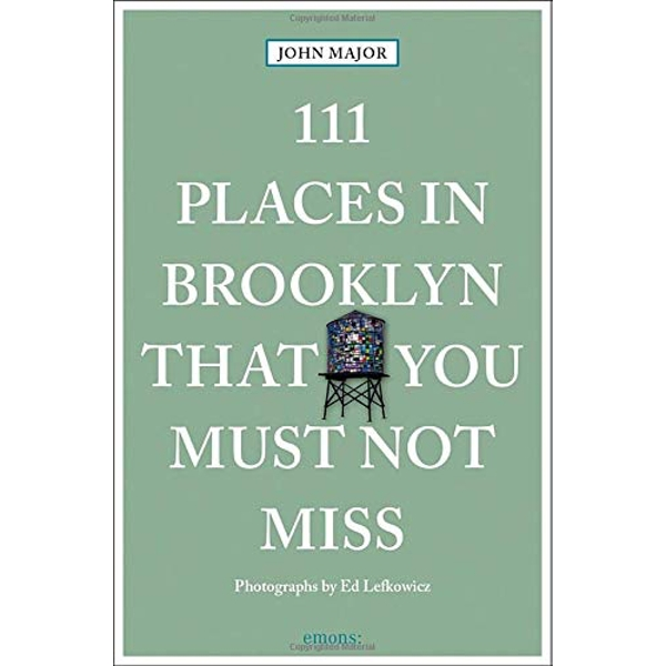 111 Places in Brooklyn That You Must Not Miss  Paperback / softback 2018