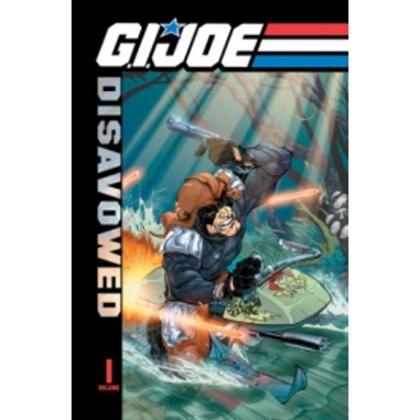 G.I. Joe: Disavowed Volume 1