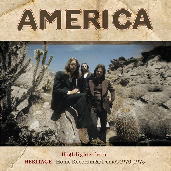 America - Highlights From Heritage: Home Recordings/Demos 1970 - 1973 Vinyl