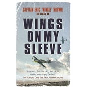 Wings on My Sleeve: The World's Greatest Test Pilot tells his story Paperback 1 Jun 2007