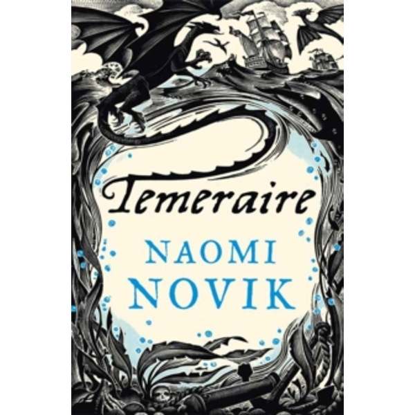 Temeraire (The Temeraire Series, Book 1) by Naomi Novik (Paperback, 2007)