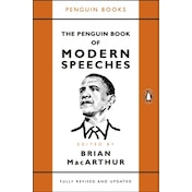 The Penguin Book of Modern Speeches by Brian MacArthur (Paperback, 2017)