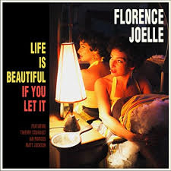 Florence Joelle ‎– Life Is Beautiful If You Let It Vinyl