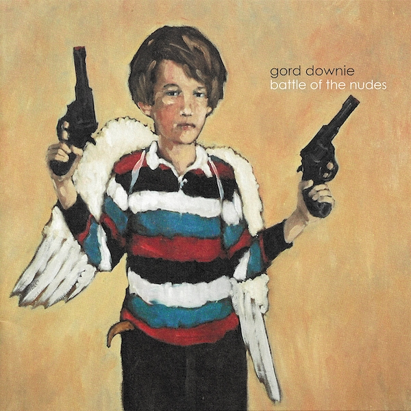 Gord Downie - Battle Of The Nudes Vinyl