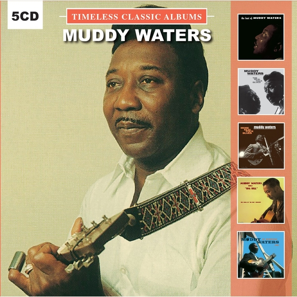 Muddy Waters - Timeless Classic Albums CD