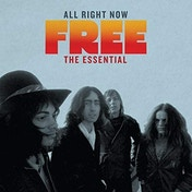 All Right Now: The Essential Free CD