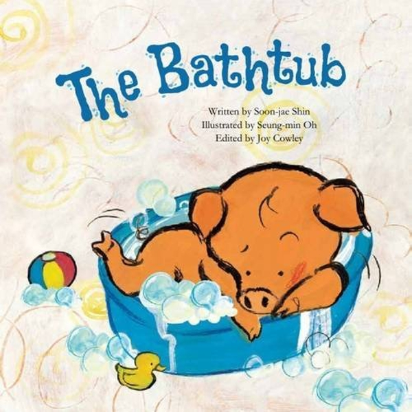 The Bathtub: Growing by Soon-Jae Shin (Paperback, 2016)
