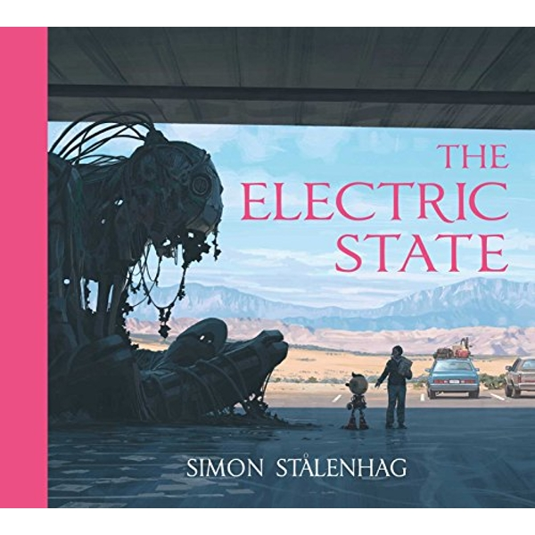 The Electric State  Hardback 2018
