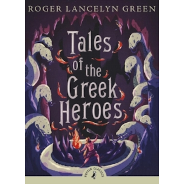 Tales of the Greek Heroes by Dr Roger Lancelyn Green (Paperback, 2009)
