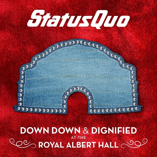 Status Quo - Down Down & Dignified At The Royal Albert Hall Vinyl