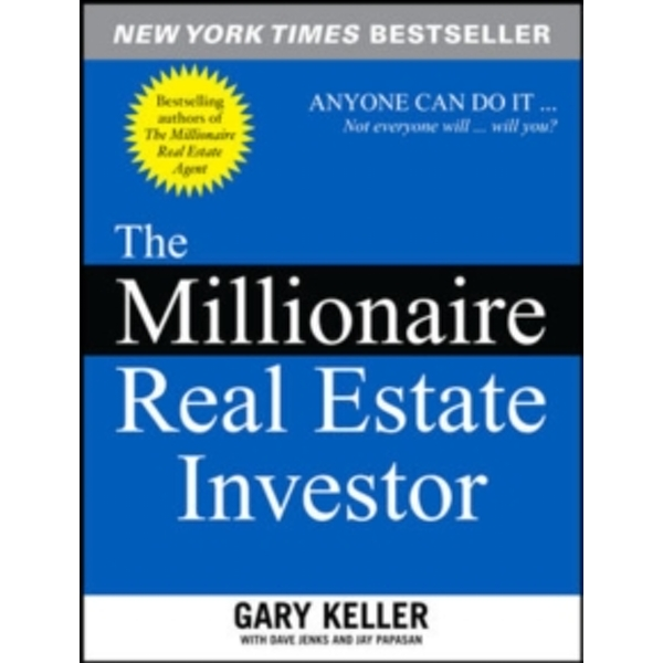 The Millionaire Real Estate Investor by Jay Papasan, Gary Keller, Dave Jenks (Paperback, 2005)