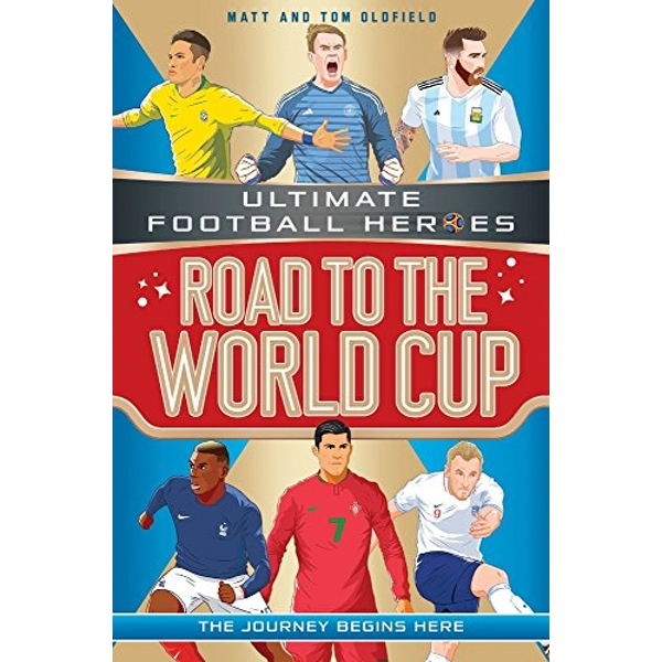 Road to the World Cup (Ultimate Football Heroes)  Paperback / softback 2018