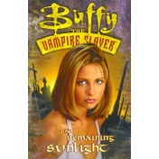 Buffy the Vampire Slayer: The Remaining Sunlight