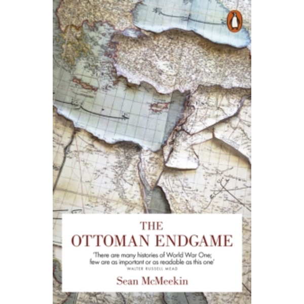 The Ottoman Endgame: War, Revolution and the Making of the Modern Middle East, 1908-1923 by Sean McMeekin (Paperback, 2016)